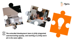The extended development team is fully integrated